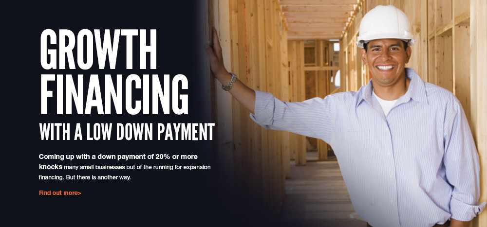 Growth financing with a low down payment